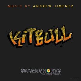 Cover image for Kitbull (Original Score)