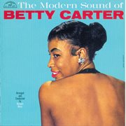 The modern sound of Betty Carter cover image
