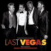 Last vegas (original motion picture soundtrack). Original Motion Picture Soundtrack cover image