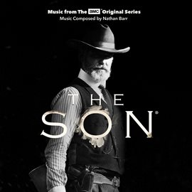 Cover image for The Son (Music From The AMC Original Series)
