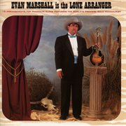 Evan Marshall is the Lone Arranger cover image