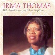 Walk around heaven: new orleans gospel soul cover image