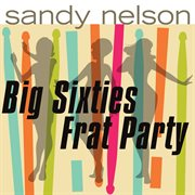 Big sixties frat party!!! cover image