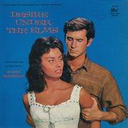 Desire under the elms (original motion picture soundtrack). Original Motion Picture Soundtrack cover image