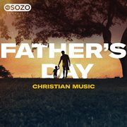 Father's Day: Christian Music
