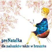 Prenatalka - dla maluszk̤w takze w brzuszku cover image