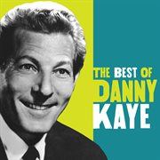 The best of Danny Kaye cover image