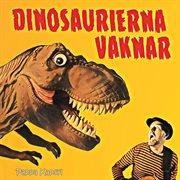 Dinosaurierna vaknar cover image