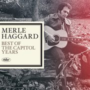 Merle haggard - the best of the capitol years cover image