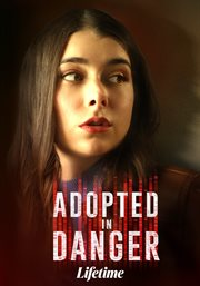 Adopted in Danger