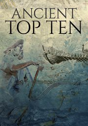 Ancient Top 10 - Season 1