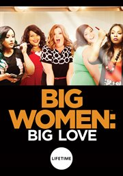 Big Women: Big Love - Season 1