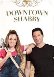Downtown Shabby - Season 1