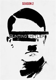 Hunting Hitler. Season 2 cover image