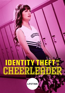 Cover image for Identity Theft of a Cheerleader