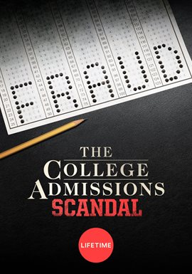 Cover image for The College Admissions Scandal