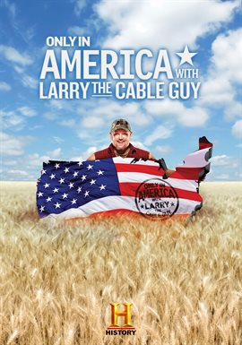 Cover image for Only In America with Larry the Cable Guy - Season 2