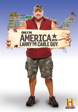 Cover image for Only In America with Larry the Cable Guy - Season 1