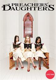Preachers' Daughters - Season 1