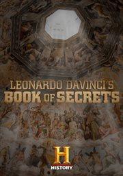 Leonardo Da Vinci's Book of Secrets - Season 1