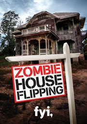 Zombie House Flipping - Season 1