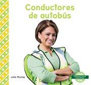 Conductores de autobús (bus drivers) cover image