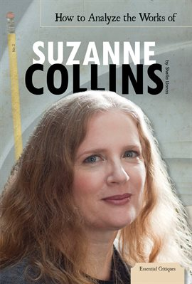 Cover image for How to Analyze the Works of Suzanne Collins