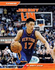 Jeremy Lin : basketball phenom cover image