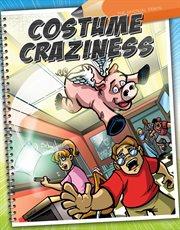 Costume craziness cover image