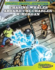 Chasing whales aboard the Charles W. Morgan cover image