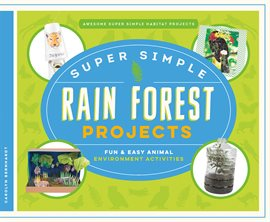 Cover image for Super Simple Rain Forest Projects