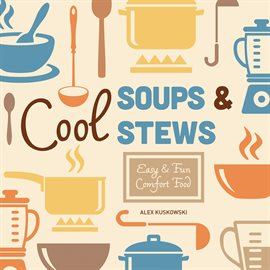 Cover image for Cool Soups & Stews