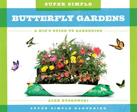 Super Simple Butterfly Gardens