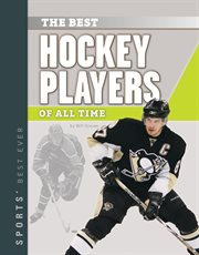 Best Hockey Players of All Time cover image