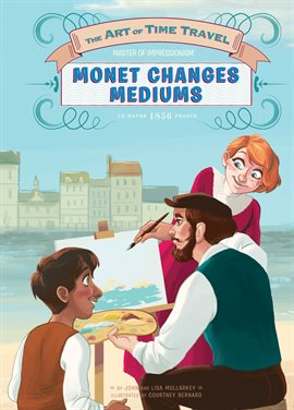 Cover image for Monet Changes Mediums