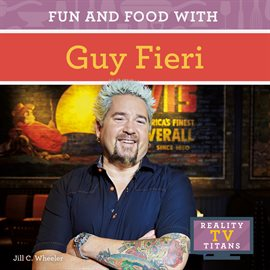 Cover image for Fun and Food with Guy Fieri