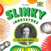 Slinky innovators : the james family cover image