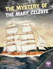 The mystery of the Mary Celeste cover image