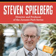 Steven Spielberg : Director and Producer of the Jurassic Park Series cover image