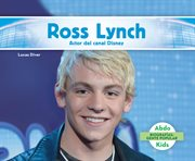 Ross lynch. Actor del Canal Disney (Disney Channel Actor) cover image