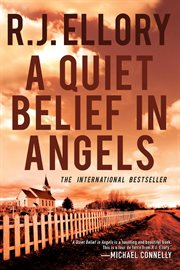 A quiet belief in angels : a novel cover image