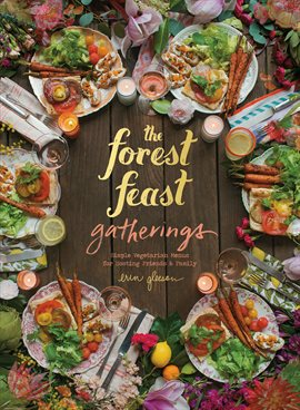 Cover image for The Forest Feast Gatherings