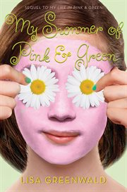 My summer of pink & green cover image