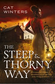 The steep & thorny way cover image