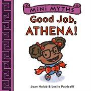 Good job, Athena! cover image