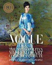 Vogue and the Metropolitan Museum of Art Costume Institute cover image
