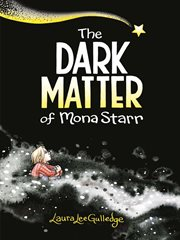 The dark matter of Mona Starr cover image