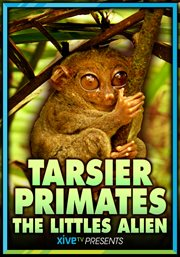 Tarsier Primate: the Littlest Alien