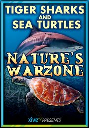 Tiger Sharks and Sea Turtles in Nature's Warzone