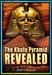 The Khufu Pyramid Revealed